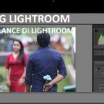 Mengatur White Balance Pada Foto Di Lightroom