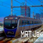 MRT Jakarta Menjadi Objek Foto Yang Menarik