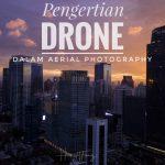 Bagian Dari Drone Dan Fungsinya