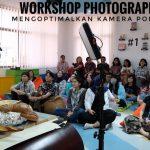 Workshop Photography Mengoptimalkan Kamera Ponsel