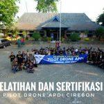 Pelatihan Dan Sertifikasi Pilot Drone APDI Cirebon