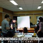 Rekomendasi Kursus Fotografi Paling Di Cari