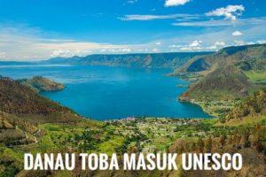 Danau toba masuk UNESCO