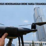 Kursus Menerbangkan Drone Harga Terjangkau