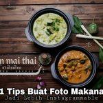 11 Tips Buat Foto Makanan Jadi Lebih Instagramable