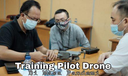 Training Pilot Drone Di Masa Pandemi