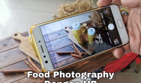 Food Fotografi Dengan HP