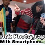 6 Trick Photography With SmartPhone