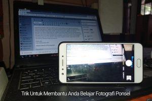 Trik untuk membantu anda belajar fotografi ponsel