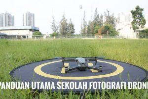 Panduan utama sekolah fotografi drone