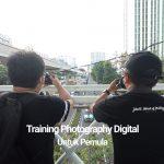Training Photography Digital Untuk Pemula
